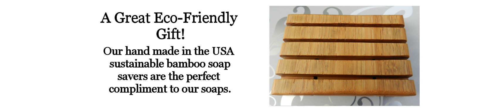 Eco friendly handmade sustainable bamboo soap saver